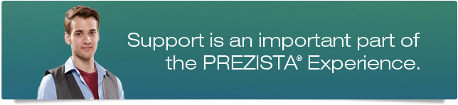 Support is an important part of the PREZISTA® Experience.
